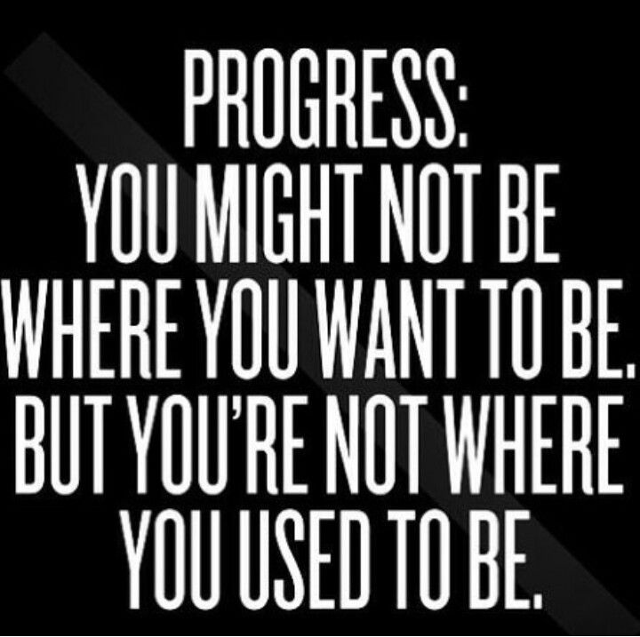 Quotes About Progress Stunning Fitness Quotes  Progress You Might Not Be Where You Want To Be